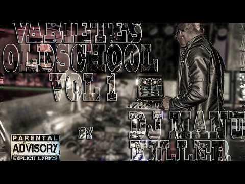 Dj Manu Killer – Varietés Old School mix tape Vol 1
