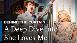 Behind the Curtain   She Loves Me   Broadway's Best   Great Performances on PBS