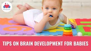 Tips on Brain Development in Babies | Child Developmental Milestones