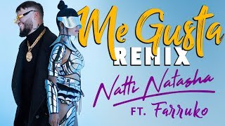 Me Gusta (Remix) - Natti Natasha x Farruko [Official Video]
