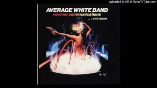 Average White Band - Daddy's All Gone