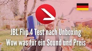 JBL Flip 4 Test nach Unboxing - Wow was für ein Sound und Preis