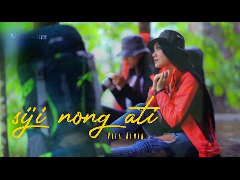 , title : 'Vita Alvia - Siji Nong Ati ( Official Music Video )'