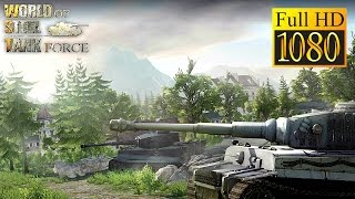 World Of Steel : Tank Force Game Review 1080P Official Bravetale Action 2016