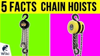 Chain Hoists: 5 Fast Facts