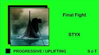 Final Flight - Styx (Extended Mix) [Free Download]