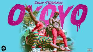 Skales   Oyoyo (Official Audio) Ft. Harmonize
