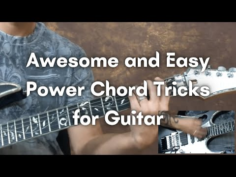 Guitar Lesson: Awesome and Easy Power Chord Tricks for Guitar