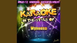 Flies On the Butter (You Can't Go Home Again) (In the Style of Wynonna) (Karaoke Version)