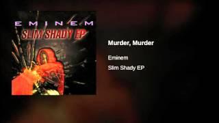 Eminem – Murder, Murder – Slim Shady EP