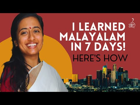 I learned Malayalam in 7 days! Tips to learn a language - fast.