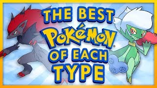 The Best Pokemon of Each Type