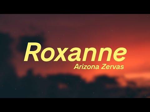 Roxanne - Arizona Zervas/Lyrics