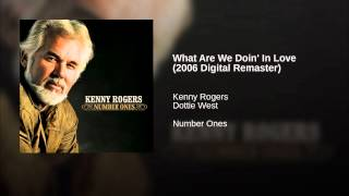 What Are We Doin' In Love (2006 Digital Remaster)