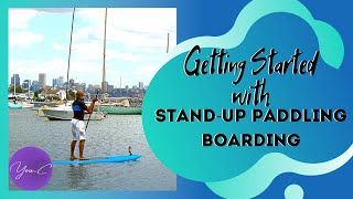FITNESS 101 EP#12 : GETTING STARTED with STAND-UP PADDLING BOARDING ✨ GET FIT #21