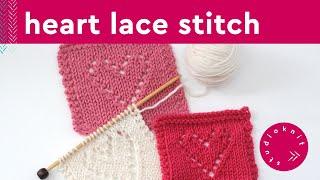 Lace Hearts Stitch | Lace Eyelet Knitting Pattern