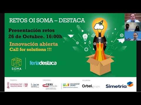 Video Presentación retos innovación abierta SOMA Destaca[;;;][;;;]