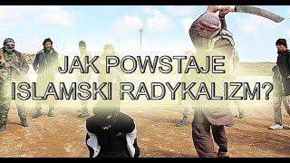 Jak powstaje radykalizm islamski. Analiza wywiadu z polskim dżihadystą.