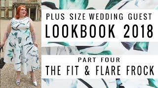 Plus Size Wedding Guest Fashion 2018 - The Fit & Flare Dress By Coast Curve