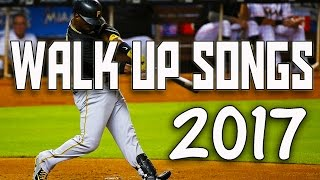 Best Baseball Walk Up Songs 2017