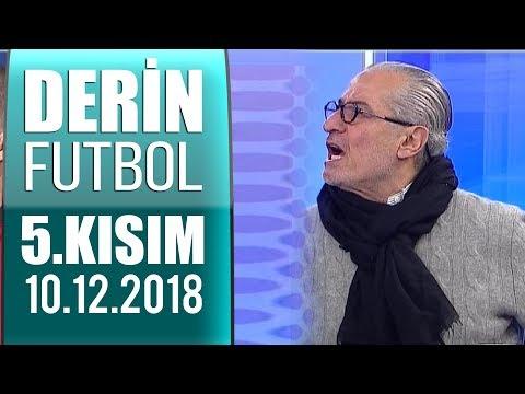 (..) Derin Futbol 10 Aralık 2018 Kısım 5/6 - Beyaz TV (видео)