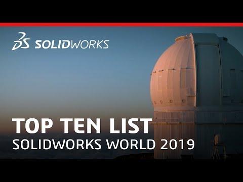 SOLIDWORKS World 2019 Top Ten List