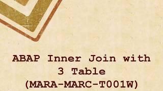 3 Tables Inner Join In ABAP Program