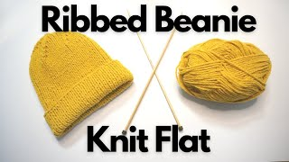 Step-By-Step Knitting Tutorial | Ribbed Beanie Knit Flat | Knitting House Square