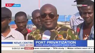 Why Kenyans are against privatization of Mombasa Port