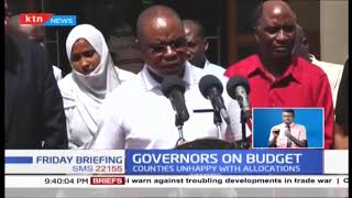 Governors on Budget: Counties unhappy with allocations