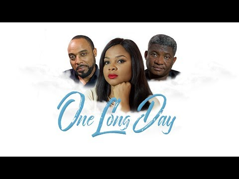 ONE LONG DAY – Latest 2017 Nigerian Nollywood Drama Movie (10 min preview)