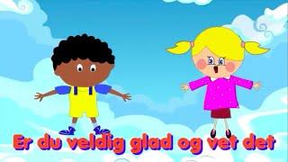 Barnesanger på norsk | Er du veldig glad og vet det med mer