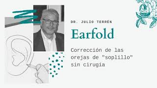 Tratamiento Earfold para orejas prominentes - Doctor Julio Terrén Ruiz