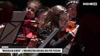 'MUSICA IN GIOCO', l'orchestra sociale dei più piccini