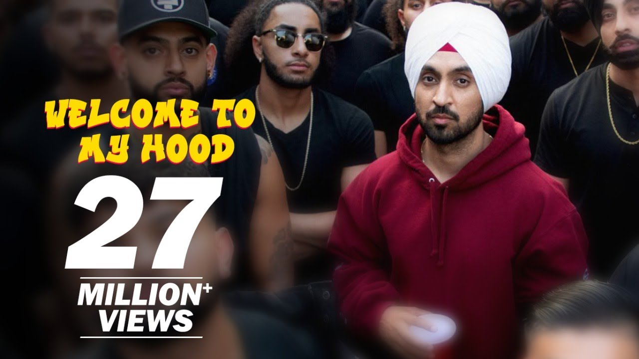 Welcome to my hood lyrics by Diljit Dosanjh