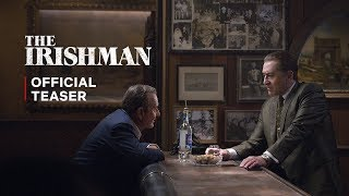 Robert De Niro, Al Pacino and Joe Pesci star in Martin Scorsese's THEIRISHMAN, an epic saga of organized crime in post-war America told through the eyes of World War II veteran Frank Sheeran, a hustler and hitman who worked alongside some of the most notorious figures of the 20th Century. Spanning decades, the film chronicles one of the greatest unsolved mysteries in American history, the disappearance of legendary union boss Jimmy Hoffa, and offers a monumental journey through the hidden corridors of organized crime: its inner workings, rivalries and connections to mainstream politics.  Watch The Irishman, Only on Netflix: https://www.netflix.com/theirishman  SUBSCRIBE: http://bit.ly/29qBUt7  About Netflix: Netflix is the world's leading internet entertainment service with over 151 million paid memberships in over 190 countries enjoying TV series, documentaries and feature films across a wide variety of genres and languages. Members can watch as much as they want, anytime, anywhere, on any internet-connected screen. Members can play, pause and resume watching, all without commercials or commitments.  Connect with Netflix Online: Visit Netflix WEBSITE: http://nflx.it/29BcWb5 Like Netflix Kids on FACEBOOK: http://bit.ly/NetflixFamily Like Netflix on FACEBOOK: http://bit.ly/29kkAtN Follow Netflix on TWITTER: http://bit.ly/29gswqd Follow Netflix on INSTAGRAM: http://bit.ly/29oO4UP Follow Netflix on TUMBLR: http://bit.ly/29kkemT  The Irishman | Official Teaser http://youtube.com/netflix  Martin Scorsese's epic saga of organized crime in postwar America, as told by a hit man, stars Robert De Niro, Al Pacino and Joe Pesci.