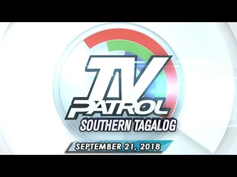 [ABS-CBN]  TV Patrol Southern Tagalog – September 21, 2018
