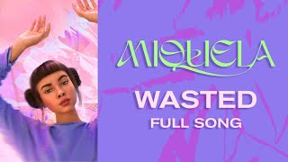 Miquela   Wasted (Official Audio)