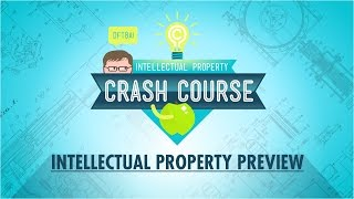 Crash Course Intellectual Property And Economics!