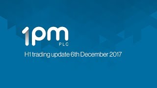 1pm-opm-h1-trading-update-december-2017-06-12-2017