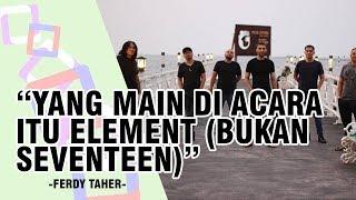 Element Sempat akan Manggung di Tanjung Lesung, Ferdy Taher Ungkap Kronologi Digantikan Seventeen