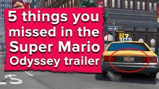 5 things you missed in the Super Mario Odyssey trailer