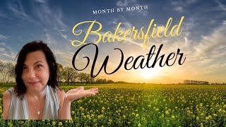 Bakersfield Weather | Month by Month