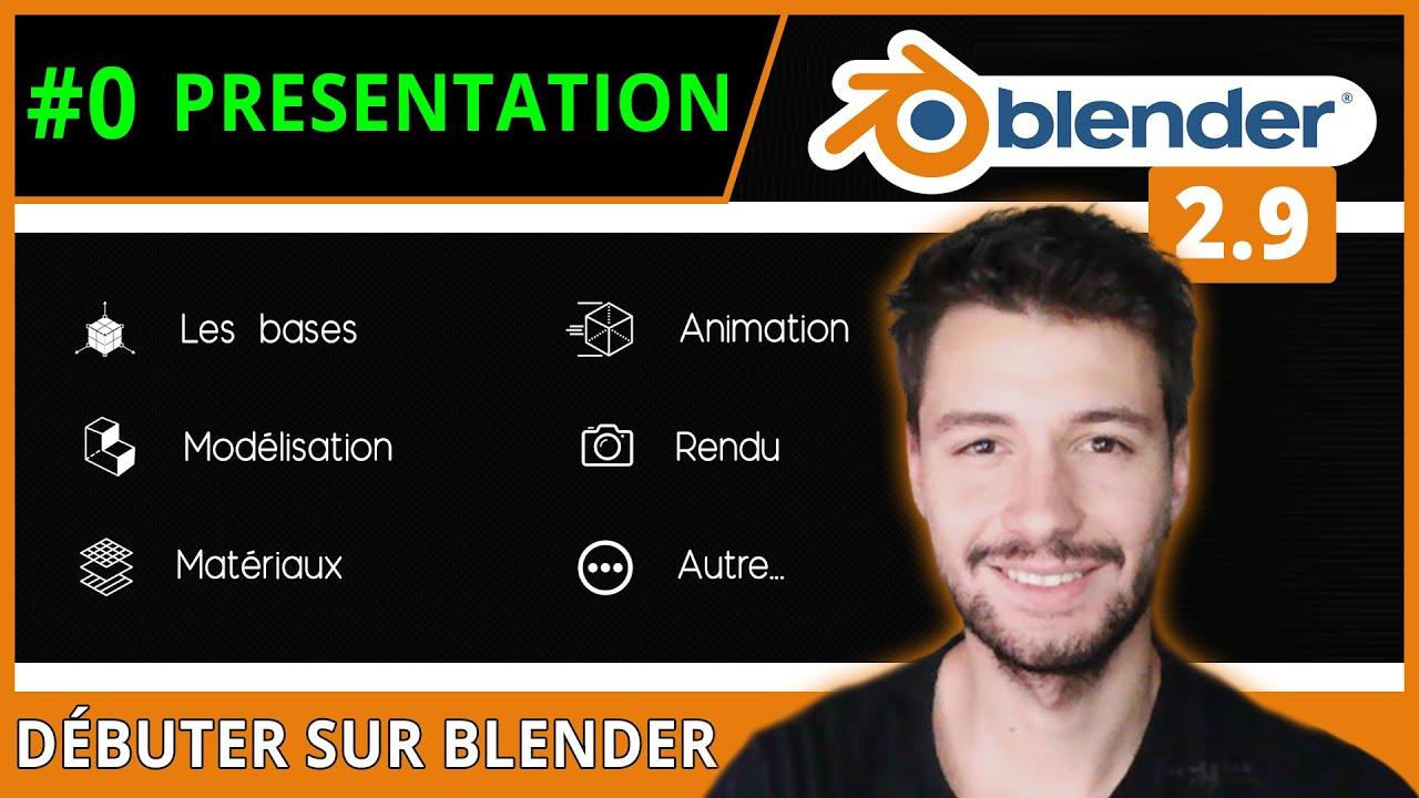 #0   PRÉSENTATION DU PROGRAMME - Débuter sur Blender [TUTO FR]