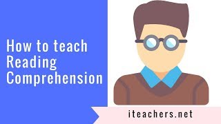 How to teach reading comprehension