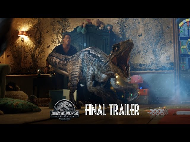 JURASSIC WORLD:FALLEN KINGDOM Trailer