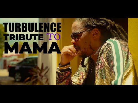Turbulence – A Tribute to Mama – Official Video (New Reggae 2020)