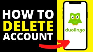 How To Delete Duolingo Account (iPhone/Android)