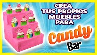 CREA TUS PROPIOS MUEBLES DE CANDY BAR | MUEBLE DE CARTÓN | DIY CANDY BAR