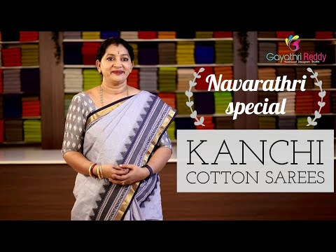 "<p style=""color: red"">Video : </p>NAVARATHRI SPECIAL KANCHI COTTON SAREES"